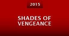 Shades of Vengeance (2015) stream