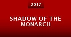 Shadow of the Monarch (2015) stream