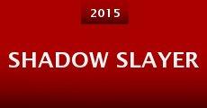 Shadow Slayer (2015)