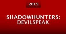 Película Shadowhunters: Devilspeak