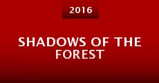 Shadows of the Forest (2016) stream