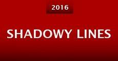 Shadowy Lines (2016) stream