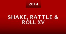Película Shake, Rattle & Roll XV