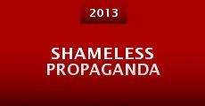 Shameless Propaganda (2013) stream