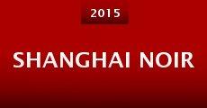 Película Shanghai Noir