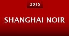 Shanghai Noir (2015)