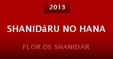Película Shanidâru no hana