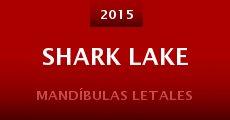 Shark Lake (2015) stream