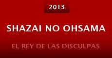 Shazai no ohsama (2013) stream