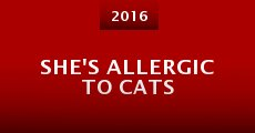 She's Allergic to Cats