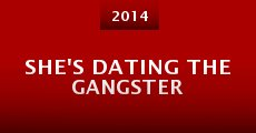 Película She's Dating the Gangster