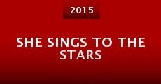 Película She Sings to the Stars
