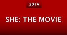 She: The Movie (2015) stream