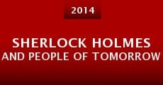 Película Sherlock Holmes and People of Tomorrow