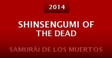 Shinsengumi of the Dead (2014) stream