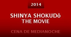 Película Shinya shokudô the movie