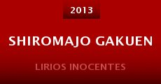 Shiromajo gakuen (2013) stream