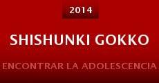 Shishunki gokko (2014) stream