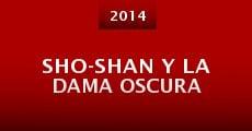 Película Sho-Shan y la Dama Oscura