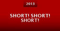 Película Short! Short! Short!