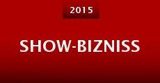 Película Show-Bizniss