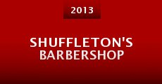 Shuffleton's Barbershop (2013) stream
