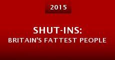 Shut-ins: Britain's Fattest People (2015) stream