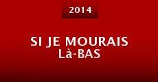 Si je mourais là-bas (2014)