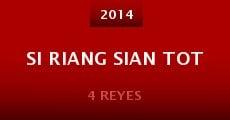 Si Riang Sian Tot (2014)