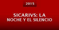 Película Sicarivs: La noche y el silencio
