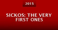 Sickos: The Very First Ones (2015)