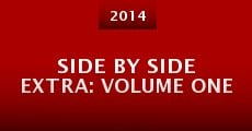 Película Side by Side Extra: Volume One