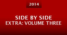 Película Side by Side Extra: Volume Three