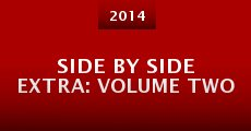 Película Side by Side Extra: Volume Two