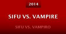 Película Sifu vs. Vampire