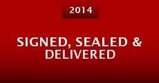 Signed, Sealed & Delivered (2014) stream
