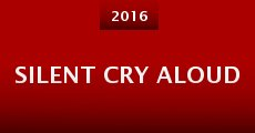 Silent Cry Aloud (2015)