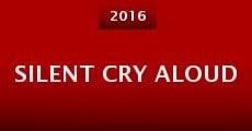 Silent Cry Aloud (2015) stream