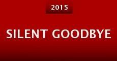 Silent Goodbye (2015)