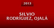 Silvio Rodríguez, Ojalá (2013)
