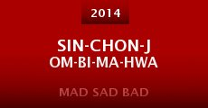 Película Sin-chon-jom-bi-ma-hwa