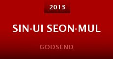 Sin-ui Seon-mul (2013)