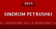 Sindrom Petrushki (2015) stream