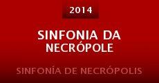 Película Sinfonia da Necrópole