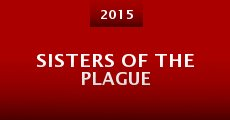 Sisters of the Plague (2014) stream