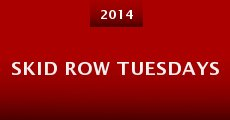 Skid Row Tuesdays (2014) stream