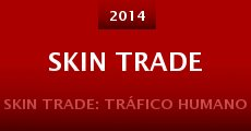 Película Skin Trade