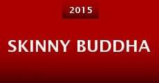 Película Skinny Buddha