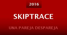 Skiptrace (2015)