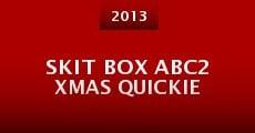Película Skit Box ABC2 Xmas Quickie